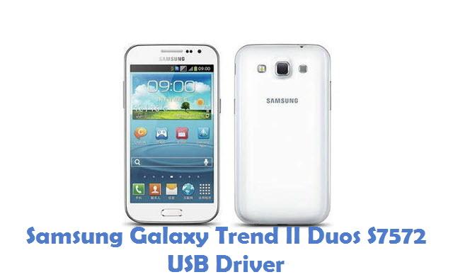 Samsung Galaxy Trend II Duos S7572 USB Driver