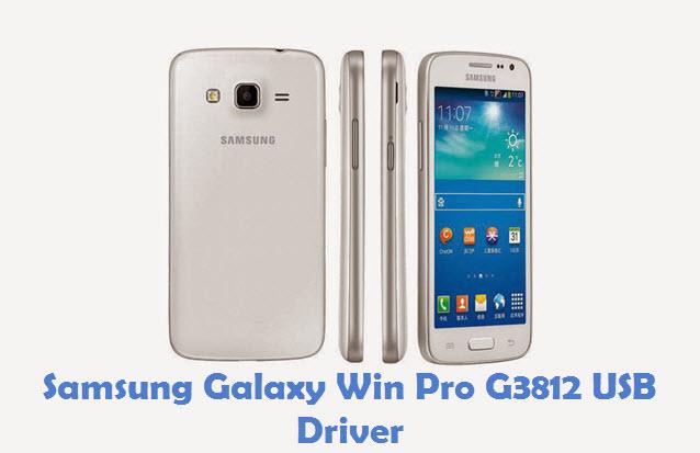 Samsung Galaxy Win Pro G3812 USB Driver