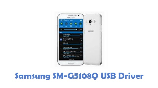 Samsung SM-G5108Q USB Driver