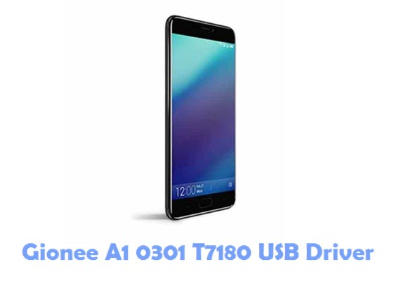 Download Gionee A1 0301 T7180 USB Driver