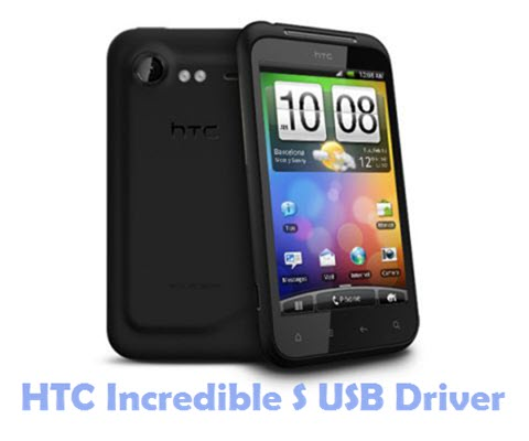 Download HTC Incredible S USB Driver