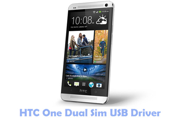 Download HTC One Dual Sim USB Driver
