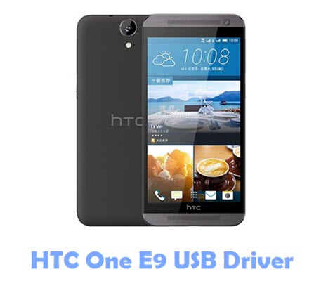 Download HTC One E9 USB Driver