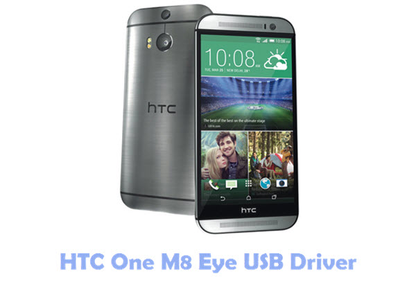 Download HTC One M8 Eye USB Driver