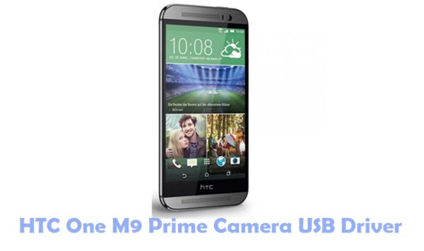 HTC One M9 Prime Camera USB Driver