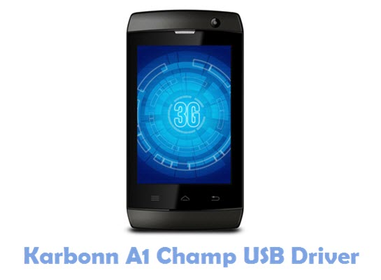 Download Karbonn A1 Champ USB Driver