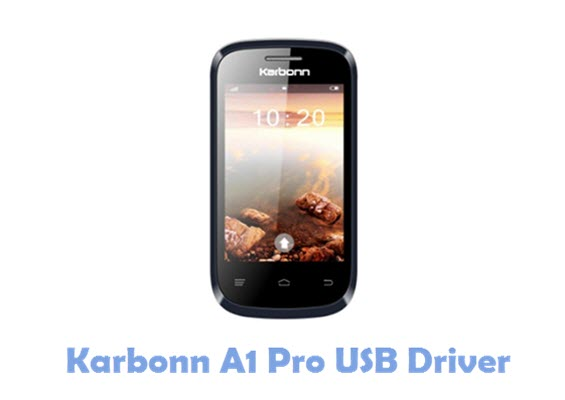 Download Karbonn A1 Pro USB Driver