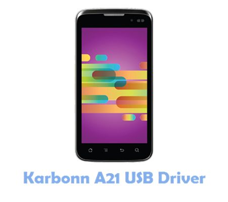 Download Karbonn A21 USB Driver