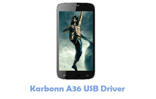 Download Karbonn A36 USB Driver
