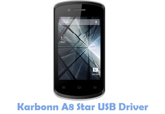 Download Karbonn A8 Star USB Driver