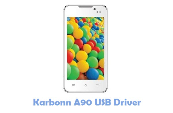 Download Karbonn A90 USB Driver
