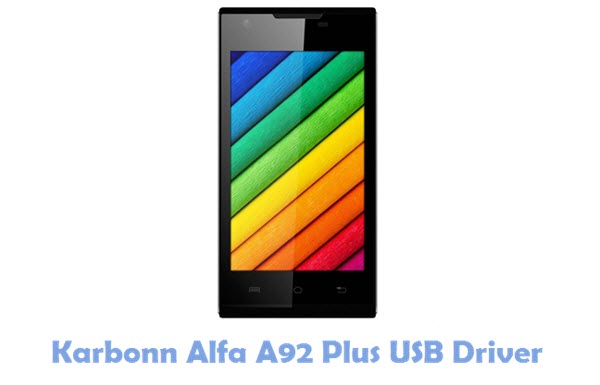 Download Karbonn Alfa A92 Plus USB Driver