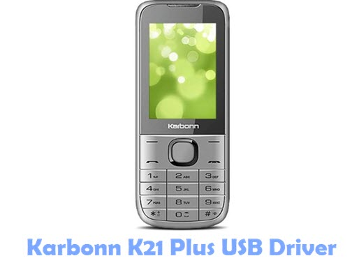 Download Karbonn K21 Plus USB Driver