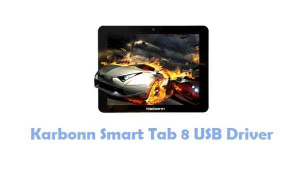 Download Karbonn Smart Tab 8 USB Driver