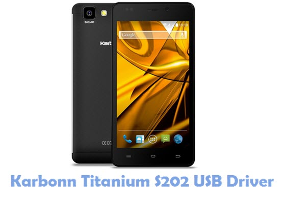 Download Karbonn Titanium S202 USB Driver