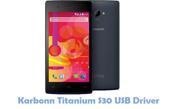 Download Karbonn Titanium S30 USB Driver