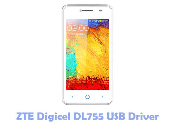 Download ZTE Digicel DL755 USB Driver