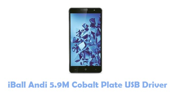 Download iBall Andi 5.9M Cobalt Plate USB Driver