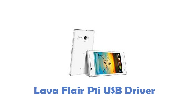 Lava Flair P1i USB Driver
