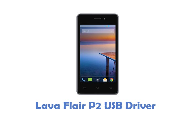 Lava Flair P2 USB Driver