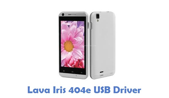 Lava Iris 404e USB Driver