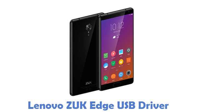 Download Lenovo ZUK Edge USB Driver | All USB Drivers