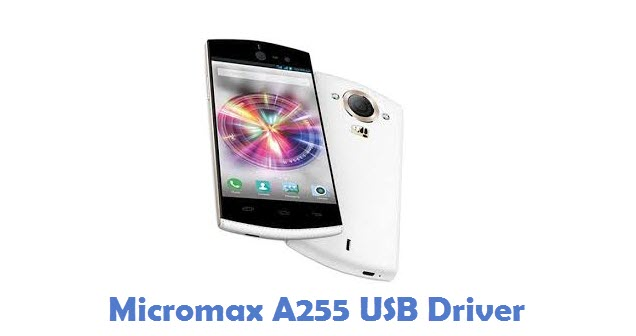 Micromax A255 USB Driver