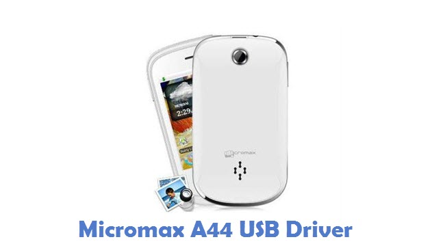 Micromax A44 USB Driver