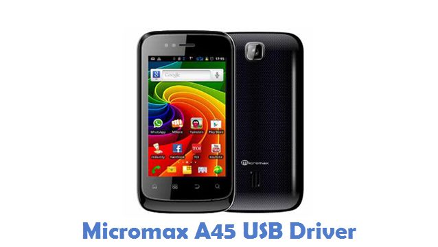Micromax A45 USB Driver