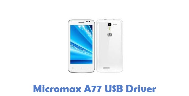 Micromax A77 USB Driver