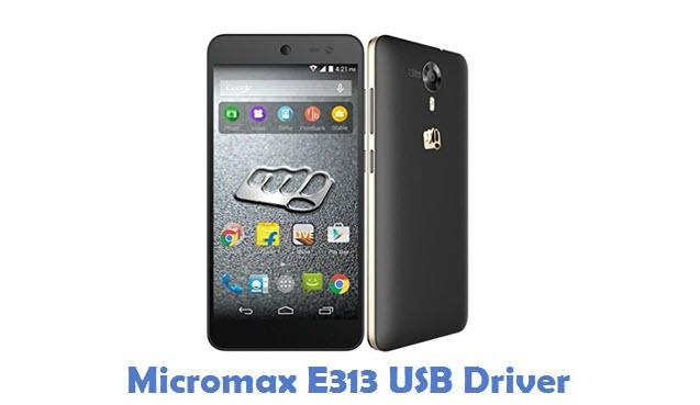 Micromax E313 USB Driver
