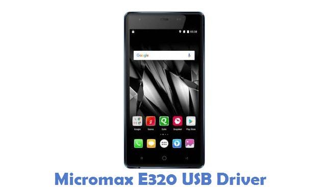 Micromax E320 USB Driver
