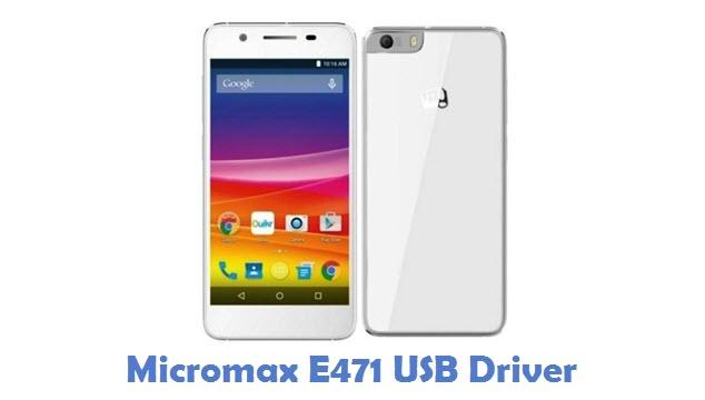 Micromax E471 USB Driver