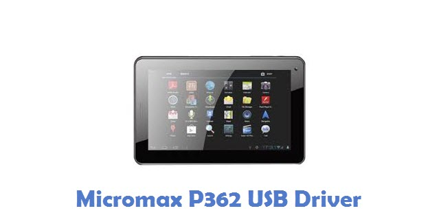 Micromax P362 USB Driver