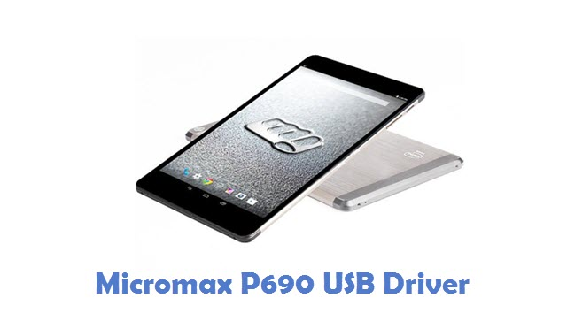 Micromax P690 USB Driver