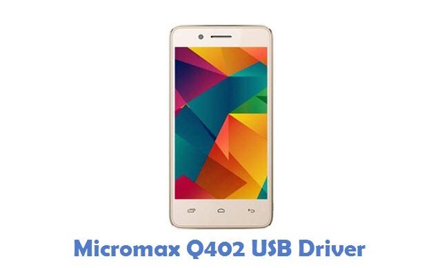 Micromax Q402 USB Driver