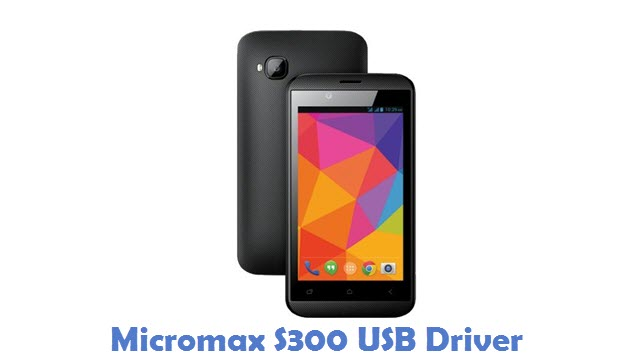 Micromax S300 USB Driver