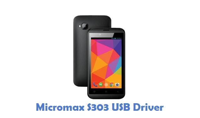 Micromax S303 USB Driver