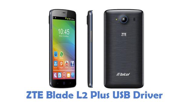 ZTE Blade L2 Plus USB Driver
