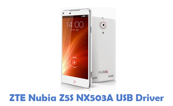 ZTE Nubia Z5S NX503A USB Driver