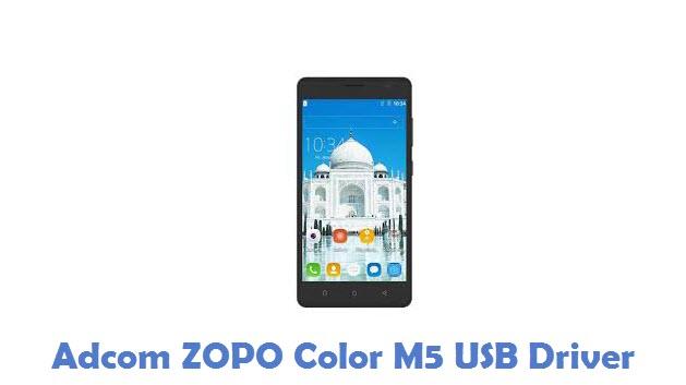 Adcom ZOPO Color M5 USB Driver