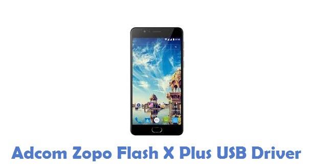 Adcom Zopo Flash X Plus USB Driver