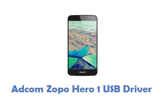 Adcom Zopo Hero 1 USB Driver