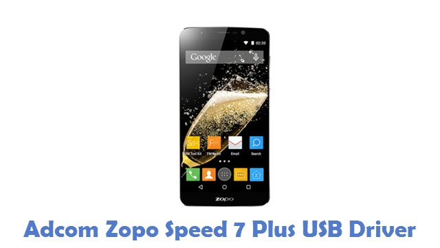 Adcom Zopo Speed 7 Plus USB Driver