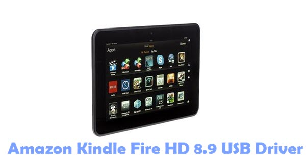 Download Amazon Kindle Fire HD 8.9 USB Driver