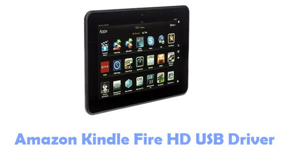 Amazon Kindle Fire HD USB Driver