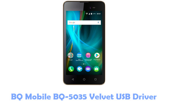 Download BQ Mobile BQ-5035 Velvet USB Driver