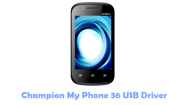 Download Champion My Phone 36 USB Driver