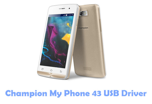 Download Champion My Phone 43 USB Driver