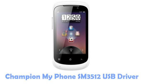 Download Champion My Phone SM3512 USB Driver